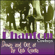 The Phantom Cowboys