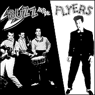 Buzz And The Flyers original EP artwork