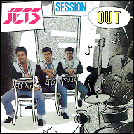 Session out - The Jets