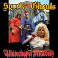 Spook and the Ghouls Whitechapel Murders LP sleeve