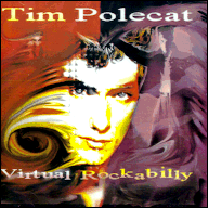 Virtual rockabilly - Tom Polecat