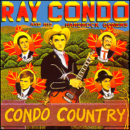 Ray Condo - Condo country